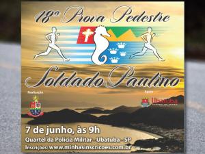 A 18ª Prova Pedestre Soldado Paulino está com inscrições abertas.