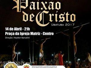 Encenação da Paixão de Cristo acontece em Ubatuba