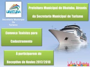 Prefeitura Municipal de Ubatuba através da Secretaria de Turismo, convoca para Cadastramento Taxistas para participarem do Receptivo de Navios 2017/2018