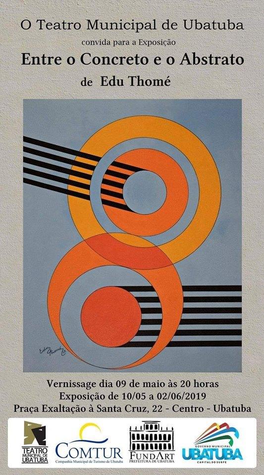 Edu Thomé - Entre o Concreto e o Abstrato