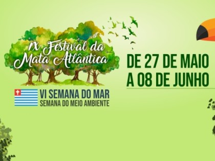 Prefeitura divulga programação do IX Festival da Mata Atlântica e VI Semana do Mar